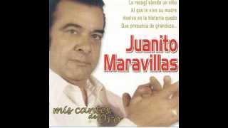 Al que le vive su madre - Juanito Maravillas