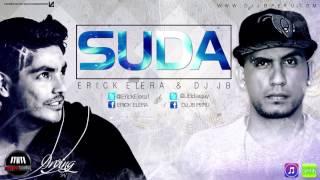 Erick Elera & Dj JB - SUDA (CUMBIA POP)