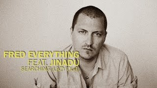 Fred Everything & Jinadu - Searching (Lazy Dub) / Lazy Days