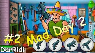 Mad Day 2 - безумный день 2 #2
