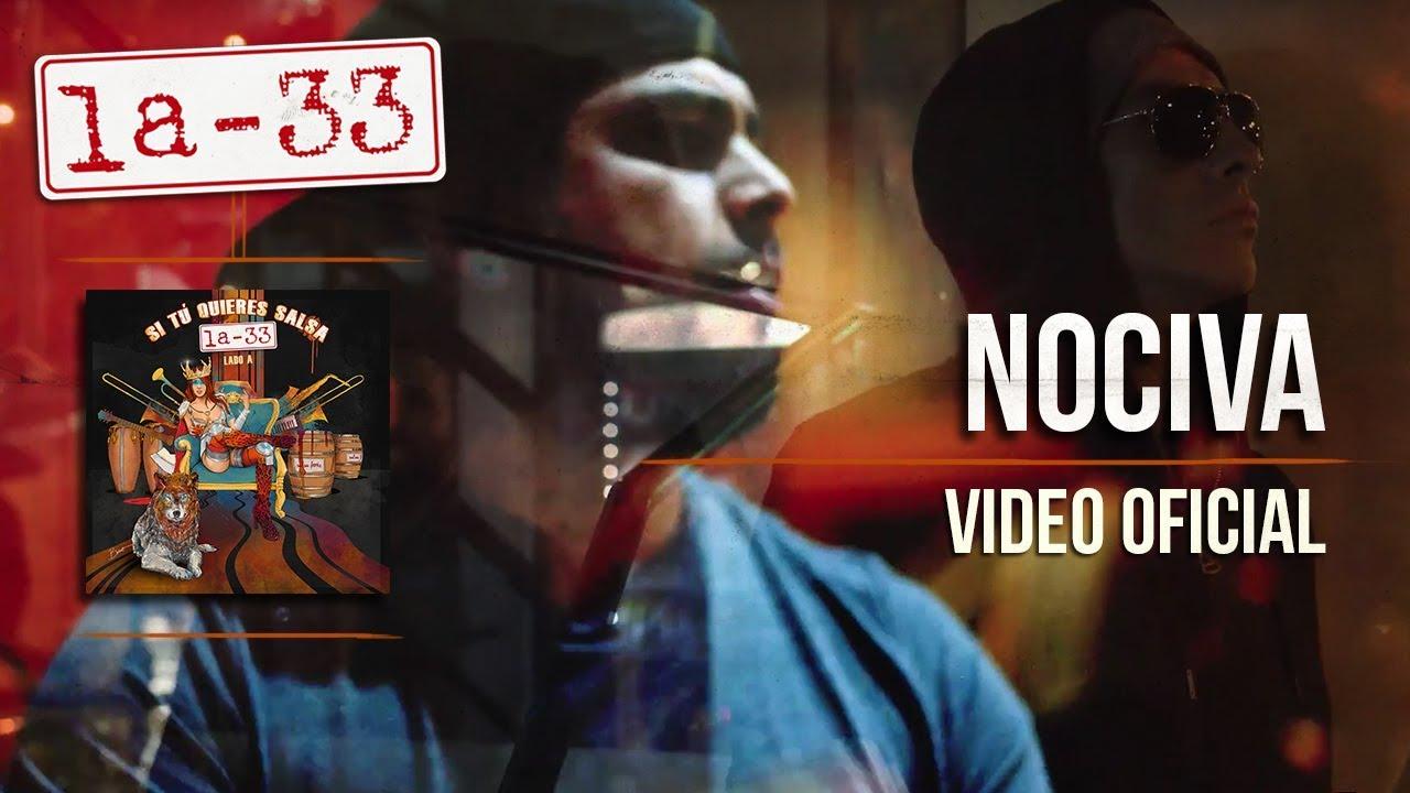 Nociva La Nueva Canción De La 33 Orquesta De Salsa Shockco