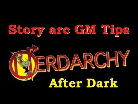 Short Story Arc and Grand Design GM Tips Nerdarchy After Dark Nate & Kienata