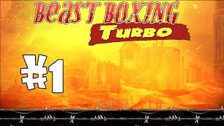 Beast Boxing Turbo Gameplay Episode 1