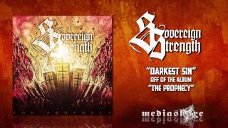 Watch Sovereign Strength Darkest Sin video