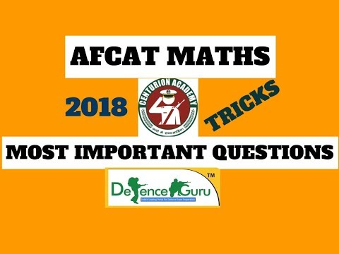 MOST IMPORTANT MATHS QUESTIONS FOR AFCAT-2018, Navy AA & SR
