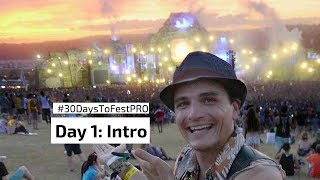 Festival Tips Day 1: Intro