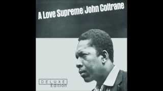 John Coltrane - A Love Supreme Part 1: Acknowledgement