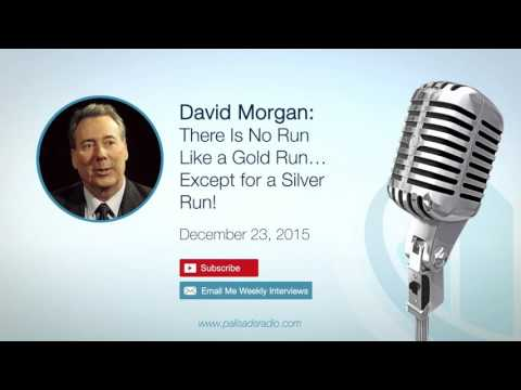 David Morgan: There is no run like a gold run… except for a silver run!