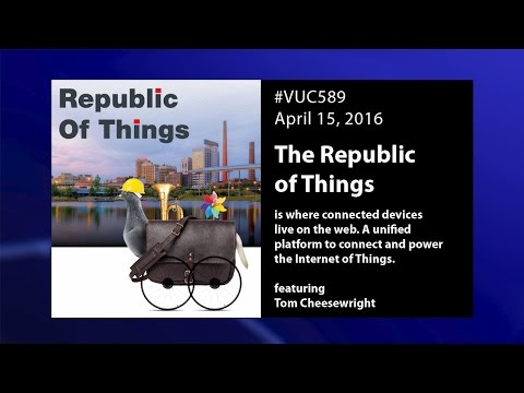 #VUC589 - The Republic of Things