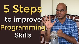 5 Steps to improve Programming Skills