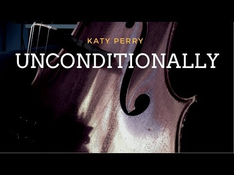 Katy Perry - Unconditionally for cellos (COVER)