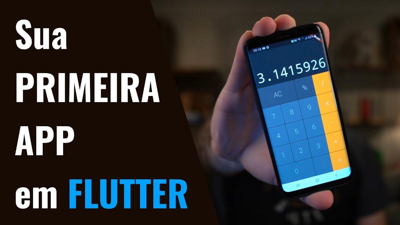 APP Flutter - Sua PRIMEIRA App COMPLETA