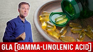 What Is GLA (Gamma-Linolenic Acid)?