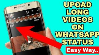 How To Upload Long Video In WhatsApp Status🔥/WhatsApp New Trick🔥.