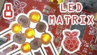 raspberry pi project the led matrix part 8 of 9