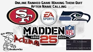 Madden 25 Online Ranked Game 49ers vs Seahawks Another Quitter