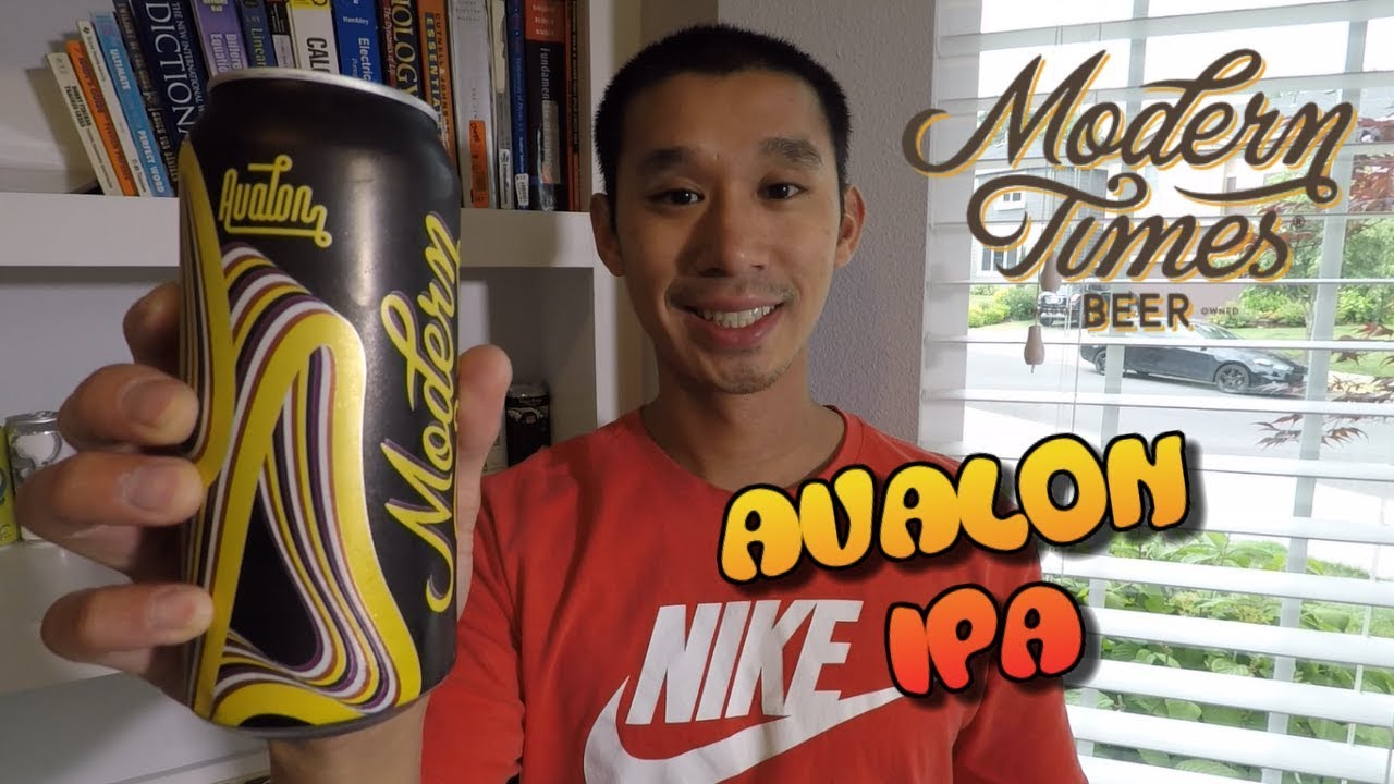 Beer Review 106 Modern Times Brewing Avalon Ipa
