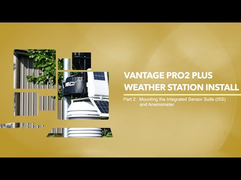 Davis Vantage Pro2 Plus Install -  Part 2: Mounting The Integrated Sensor Suite (ISS) And Anemometer