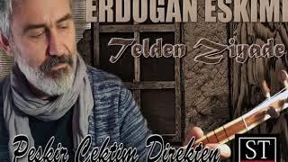 Erdoğan Eskimez - Peşkir çektim direkten [© 2017 ST YAPIM]