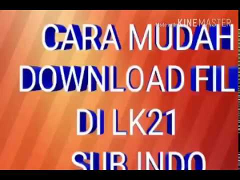 cara-download-film-di-lk21(-mudah)