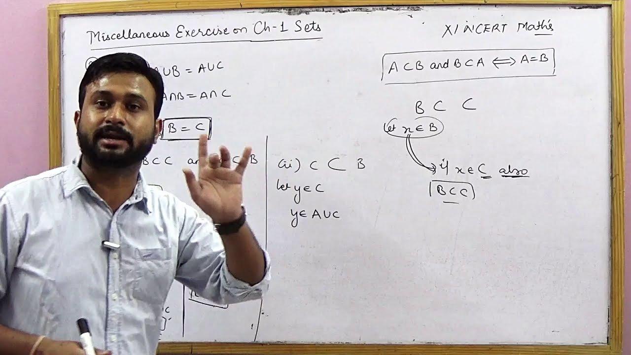 NCERT 11 Math's Ex 1 Miscellaneous Ch 1 Sets hints & solutions (Part 1)