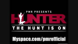 Hunter - The Hunt Is On [Produced By Micro]