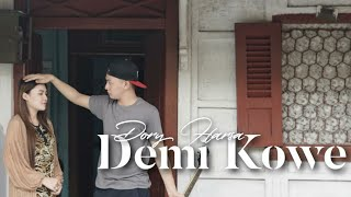 Dory Harsa - Demi Kowe [OFFICIAL]