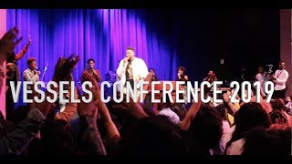 2019 Vessels Conference Recap Ft. Mike Todd, Brelyn Bowman, and Stephen Chandler