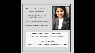 Curfew Laws and Pandemic by Advocate Rachita Garg | Webinar Series
