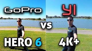 GoPro HERO 6 vs YI 4K+!!