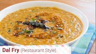 Authentic Dal Fry Restaurant Style - With Tadka, Dal Tadka, Punjabi style