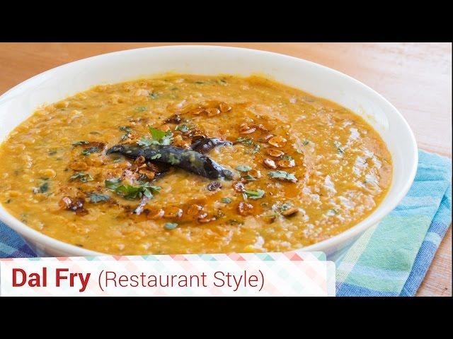Authentic Dal Fry Restaurant Style - With Tadka, Dal Tadka, Punjabi style