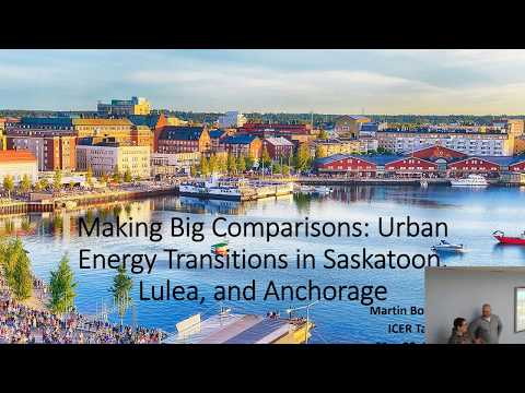 Lunchtime Talk: Making Big Comparisons: Urban Energy Transitions in Saskatoon, Lulea, and Anchorage