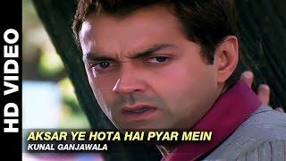 Aksar Ye Hota Hai Pyar Mein - Jurm | Kunal Ganjawala | Bobby Deol & Lara Dutta
