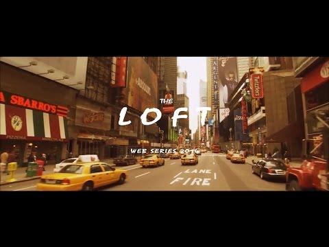 The Loft - Promo Trailer