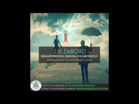 J.M. DeBord | Dream Interpretation, Symbolism & The Subconscious