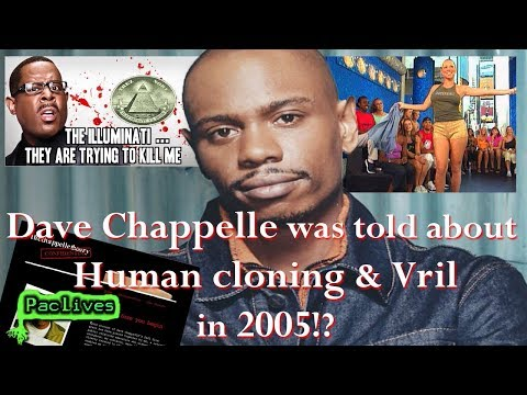 Dave Chappelle was told about HUMAN CLONING & VRIL in 2005!?