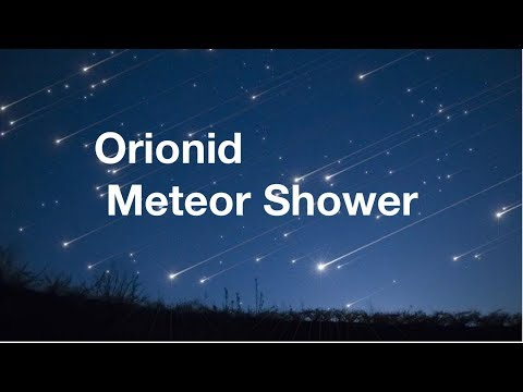 Orionids Meteor Shower • October 2019