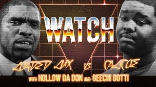 WATCH: LOADED LUX vs CALICOE w/ HOLLOW DA DON and GEECHI GOTTI
