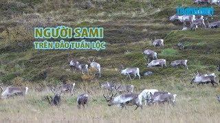 Khám phá cuộc sống bí ẩn của người Sami trên ĐẢO TUẦN LỘC ở Na Uy