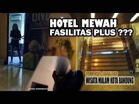 Bisnis PLUS SPA PIJAT HOTEL Mewah - PESONA MALAM BANDUNG PART 3