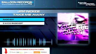 Jim Noize - Take me away (Original Radio Edit)
