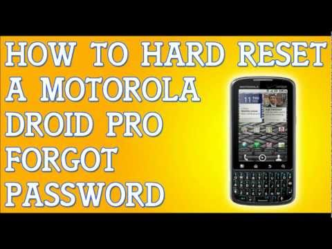 How To Hard Soft Reset Motorola Droid Pro Forgot Password