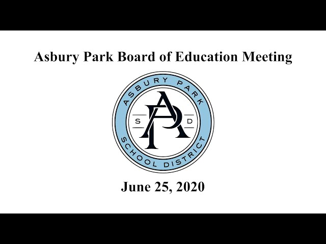 Asbury Park Board of Education Meeting - June 25, 2020