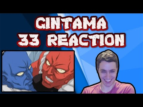 Gintama REACTION! Episode 33 - Mistaking Someone's Name is Rude!