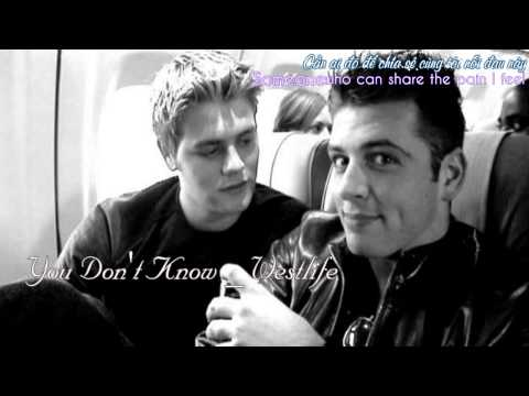 [Vietsub] You don't know - Westlife