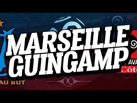 🔴 DIRECT / LIVE : MARSEILLE - GUINGAMP // Club House