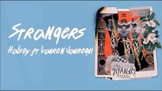 Strangers ~ Halsey Ft  Lauren Jauregui {Hour Loop}