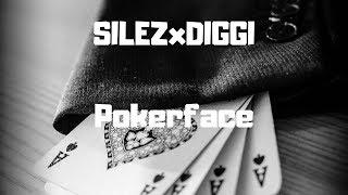SILEZ x DIGGI - Pokerface (FREETRACK) prod. by Blasian Beats