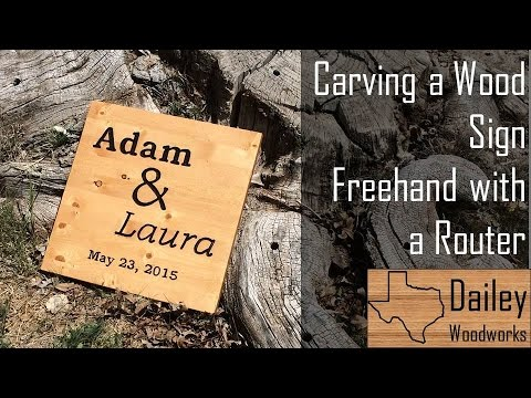Carving A Wood Sign Freehand With A Router Youtube